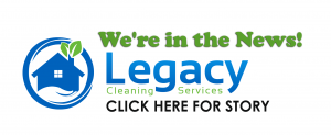 Legacy Cleaning Services In The News